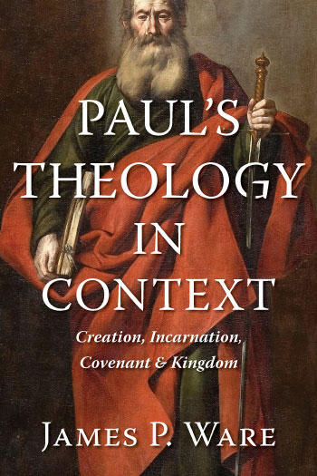 Ware Publishes Book on Paul's Letters